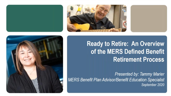 Ready to Retire: an overview of the MERS defined benefit retirement process