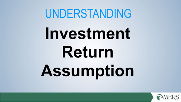 Investment Return Assumption