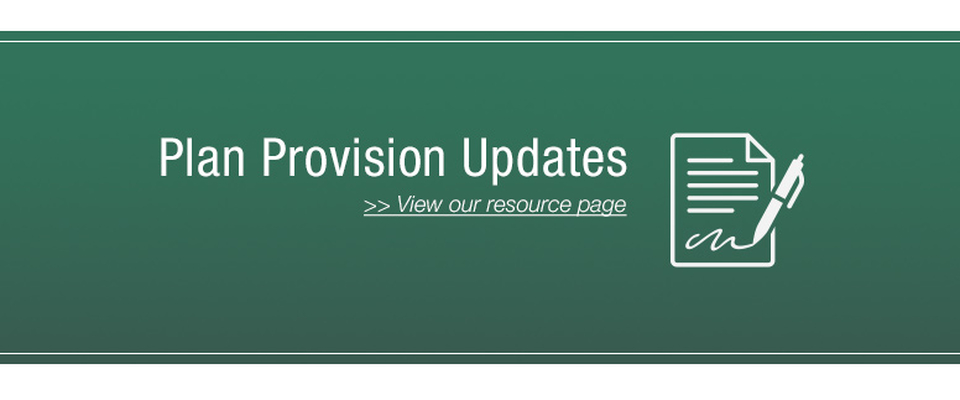 Learn about plan provisions updates